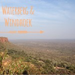 Waterberg und Windhoek