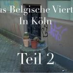 Das Belgische Viertel in Köln Teil 2