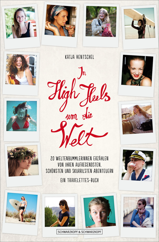 In High Heels um die Welt - Katja Hentschel - 2D-Cover - Highres