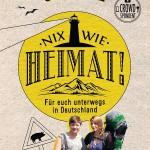 Nix wie Heimat! Für euch in Deutschland unterwegs