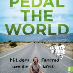 Pedal the World – Mit dem Fahrrad um die Welt