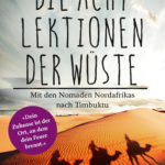 Die Acht Lektionen der Wüste