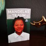 Mandelas Traum – Meine Reise durch Südafrika