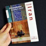 Fremder Iran – Sittenwächter wandern nicht