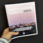 Stadtschwärmer Hannover – 350 Tipps für die Landeshauptstadt
