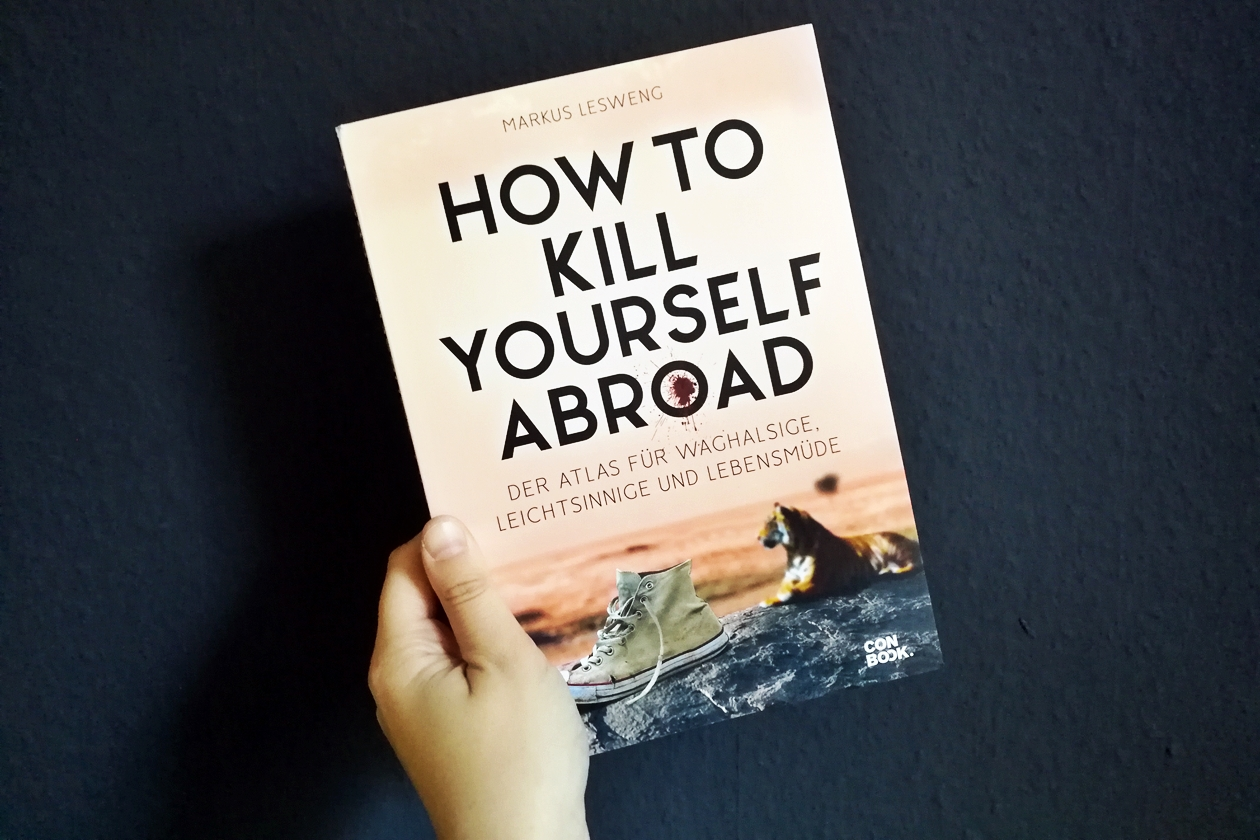 Cover des Buches How to kill yourself abroad