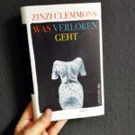 Was verloren geht von Zinzi Clemmons