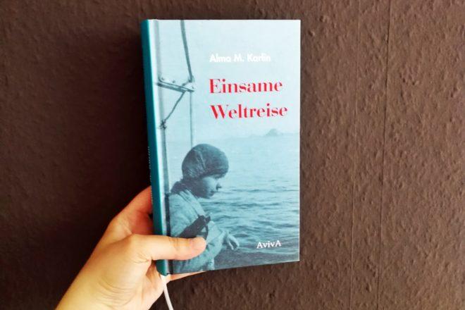 Cover des Buches Einsame Weltreise von Alma M. Karlin